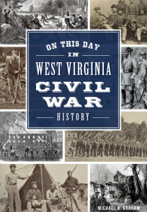 On This Day in West Virginia Civil War History